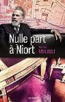 Nulle part à Niort par Marjault