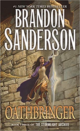 Buy Oathbringer: Book Three of the Stormlight Archive (The Stormlight  Archive, 3) Book Online at Low Prices in India | Oathbringer: Book Three of  the Stormlight Archive (The Stormlight Archive, 3) Reviews