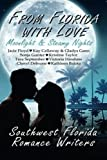 img - for From Florida With Love: Moonlight & Steamy Nights book / textbook / text book