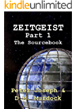 The ZEITGEIST Sourcebook, Part 1: The Greatest Story Ever Told (English Edition)