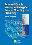 img - for Advanced Remote Sensing Technology for Tsunami Modelling and Forecasting book / textbook / text book