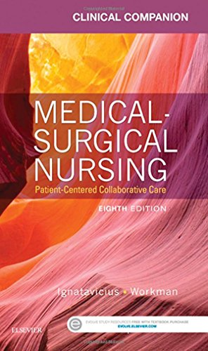 Clinical Companion for Medical-Surgical Nursing: Patient-Centered Collaborative Care