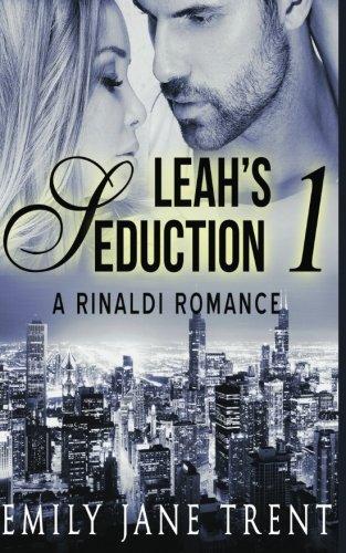 Leah's Seduction: 1 (Gianni and Leah) (Volume 1) PDF