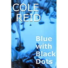 Blue with Black Dots (The Caprice Trilogy Book 2)