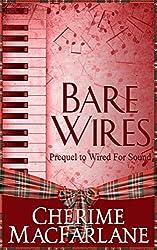 Bare Wires: A MacGrough Clan Novella (The MacGrough Clan Book 2)