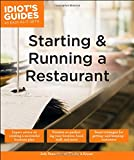 Starting and Running a Restaurant (Idiot's Guides)
