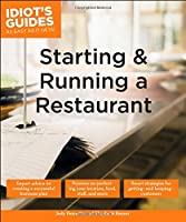Idiot's Guides: Starting and Running a Restaurant Front Cover