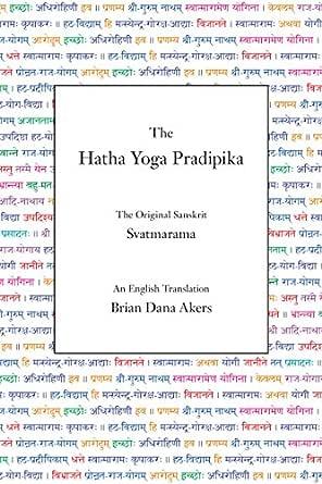 The Hatha Yoga Pradipika (Translated) (English Edition ...