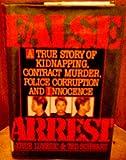 False Arrest, Joyce Lukezic and Ted Schwartz, 0882820508
