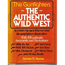 001: The Authentic Wild West: The Gunfighters