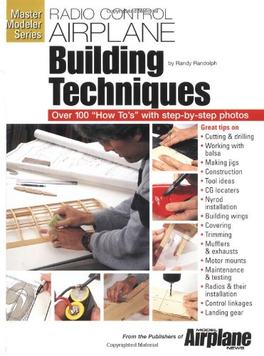 R/C Airplane Building Techniques (Master Modeler Series) by Air Age Pub