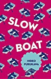 img - for Slow Boat (Japanese Novellas) book / textbook / text book