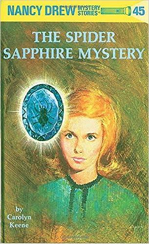 Amazon Com Nancy Drew 45 The Spider Sapphire Mystery 9780448
