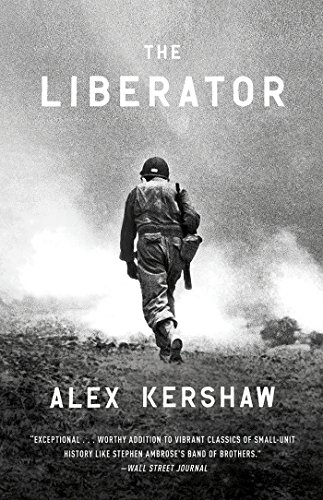 - The Liberator: One World War II Soldier's 500-Day Odyssey from the Beaches of Sicily to the Gates of Dachau