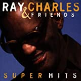 Ray Charles & Friends: Super Hits