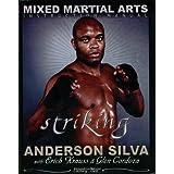 The Mixed Martial Arts Instruction Manual: Striking