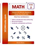 img - for 101Minute.com Grade 2 Math PRACTICE WORKBOOK 3:Addition and Subtraction Facts and Rounding,Money Word Problems,Introduction to Multiplication and ... Grade 2 Math PRACTICE WORKBOOKS) (Volume 3) book / textbook / text book