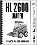 Gehl HL2600 Skid Steer Loader Parts Manual