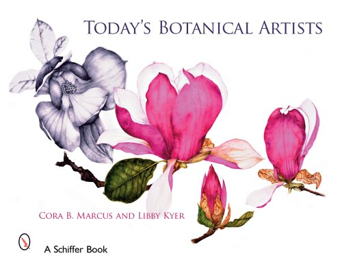 Today's Botanical Artists (Schiffer Book)