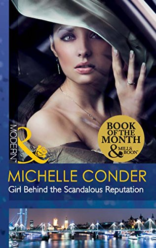Girl Behind the Scandalous Reputation (Mills & Boon Modern) (Scandal in the Spotlight, Book 1)