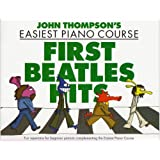 John Thompson'S Easiest Piano Course First Beatles Hits Pf