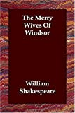 The Merry Wives of Windsor, William Shakespeare, 1406821020