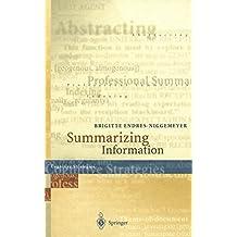 """Summarizing Information: Including CD-ROM """"SimSum"""", Simulation of Summarizing, for Macintosh and Windows"""