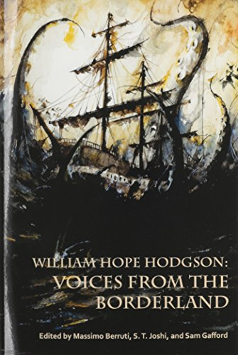 William Hope Hodgson: Voices from the Borderland