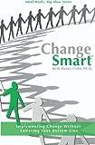 ChangeSmart, Beth Cohn, 141967398X