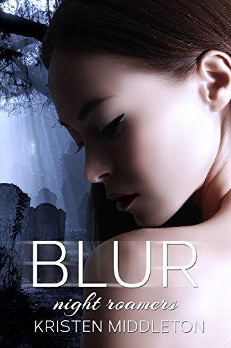 Blur (Night Roamers) Book 1