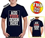 Custom 2 Sided T-Shirts - Design Your Own Shirt - Front and Back Printing on Shirts - Add Your Image Photo Logo Text Number