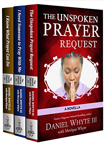 """The Unspoken Prayer Request,"" ""I Need Someone to Pray With Me,"" and ""I Know What Prayer Can Do"""