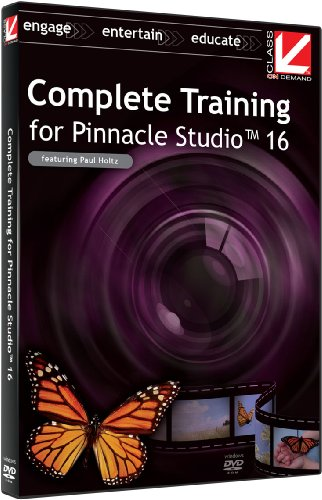 Class on Demand:  Complete Training for Pinnacle Studio 16 Educational Training Tutorial with Paul Holtz