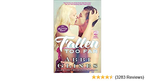 Fallen too far a rosemary beach novel the rosemary beach series fallen too far a rosemary beach novel the rosemary beach series book 1 kindle edition by abbi glines literature fiction kindle ebooks amazon fandeluxe