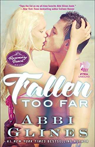 Fallen Too Far: A Rosemary Beach Novel (The Rosemary Beach Series Book 1) by [Glines, Abbi]