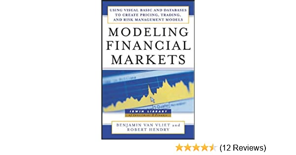 Modeling Financial Markets : Using Visual Basic NET and