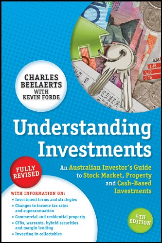 Download Understanding Investments: An Australian Investor's Guide to Stock Market, Property and Cash-Based Investments ebook