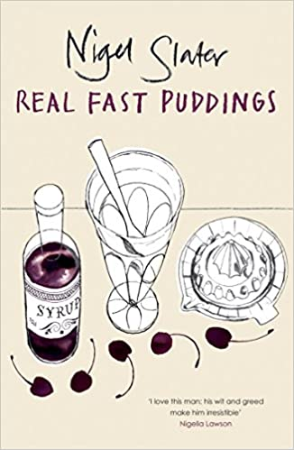 Real Fast Puddings by Nigel Slater | amazon.co.uk