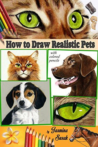 Amazon Com How To Draw Realistic Pets With Colored Pencils