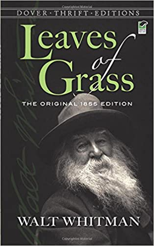 Walt Whitman, Leaves of Grass & Why We Still Learn from ...
