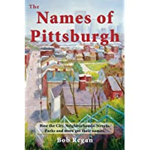 The Names of Pittsburgh