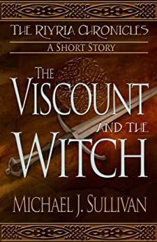 The Viscount and the Witch, short story (The Riyria Chronicles) by [Sullivan, Michael J.]