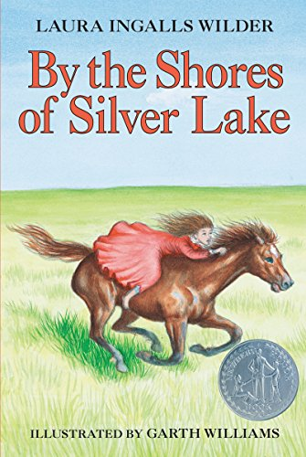 By the Shores of Silver Lake (Little House Book 5)