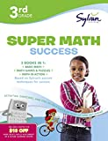 3rd Grade Super Math Success: Activities, Exercises, and Tips to Help Catch Up, Keep Up, and Get Ahead (Sylvan Math Super Workbooks)