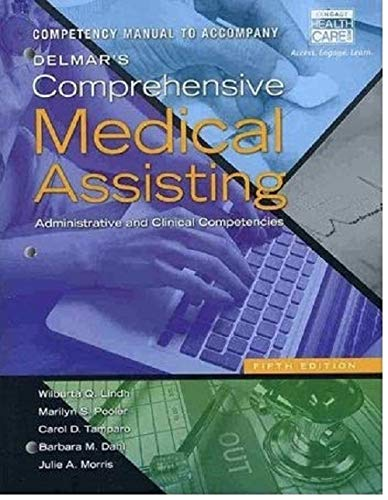 Competency Manual for Lindh/Pooler/Tamparo/Dahl/Morris' Delmar's Comprehensive Medical Assisting: Administrative and Clinical Competencies, 5th from Brand: Cengage Learning