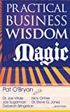 img - for Practical Business Wisdom and Magic book / textbook / text book