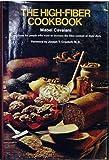 The High-Fiber Cookbook, Mabel Cavaiani, 0809279258