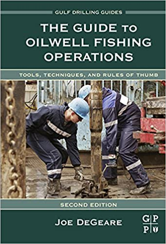 The guide to oilwell fishing operations: tools, techniques, and.