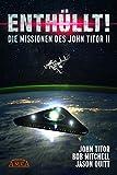 ENTHÜLLT! Die Missionen des John Titor II [ein Whistleblower berichtet]