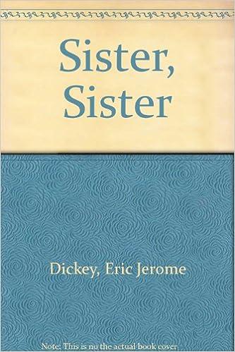 Den boken pdf gratis nedlasting Sister, Sister by Eric Jerome Dickey 0606157050 (Norwegian Edition) CHM